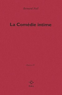 OEuvres, IV:La Comédie intime: Oeuvres IV