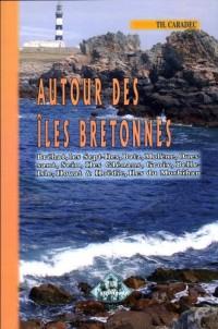 Autour des Iles Bretonnes