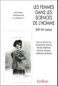 Les femmes dans les sciences de l'homme (XIXe-XXe siècles) : Inspiratrices, collaboratrices ou créatrices ?