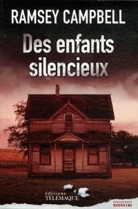 Des enfants silencieux