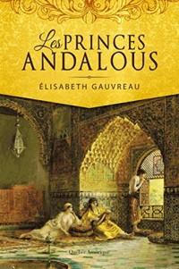 Les Princes Andalous