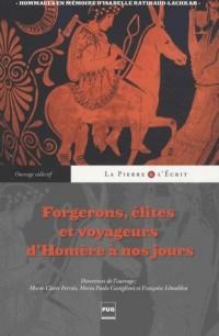 Forgerons Elites et Voyageurs