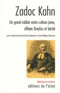 Zadoc Kahn : Un grand rabbin entre culture juive, affaire Dreyfus et laïcité