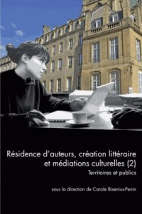 Questions de Communication, Serie Actes 35 / 2016. Residence d'Auteur
