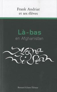 La Bas en Afghanistan