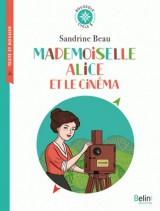 Mademoiselle Alice et le cinéma : Cycle 3 [Poche]