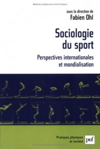 Sociologie du sport : Perspectives internationales et mondialisation