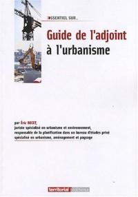 Guide de l'Adjoint a l'Urbanisme