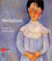 Amedeo Modigliani : L'Ange au visage grave