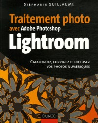 Traitement photo avec Adobe Photoshop Lightroom
