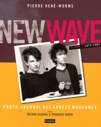 New wave Photo-journal des années modernes 1977-1983