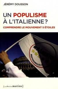 Un populisme à l'italienne - Comprendre le Mouvement 5 étoiles