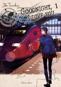 Goodnight, i love you... : Tome 1