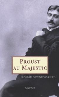 Proust au Majestic