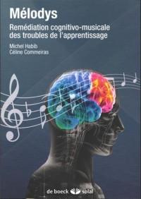 Melodys + CD audio exercices pratiques de rééducation pour mieux lire et ecrire