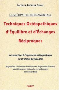 Techniques Ostéopathiques d'Equilibre et d'Echanges Réciproques