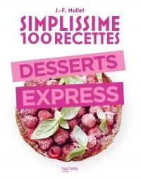 Simplissime 100 recettes : Desserts express