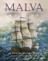 Malva: Im Bann der geheimen Inseln