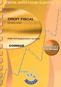 Droit Fiscal Corrige - Ue 4 du Dcg (Pochette)