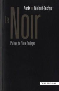 Le Noir : Dictionnaire de la couleur, Mots et expressions d'aujourd'hui (XXe-XXIe)