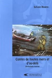 Contes de Hautes Mers et d au delà