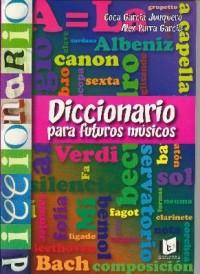 ENCLAVE - Diccionario para futuros musicos (Garcia Junquero/Parra Garcia)