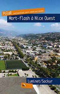 Mort-flash sur Nice-Ouest