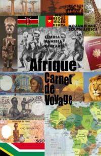 Afrique. Carnet de voyage: Organisateur. Agenda de vacances. Journal de compte