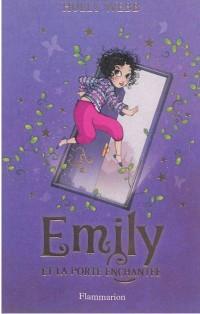 Emily, Tome 1 : Emily et la porte enchantée