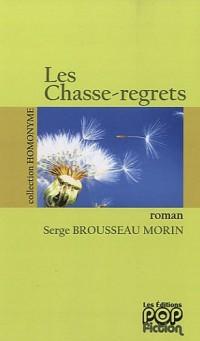 Les Chasse-regrets