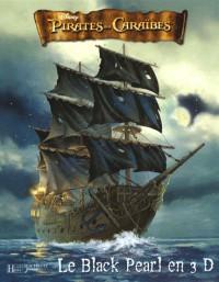Pirates des Caraïbes : Le Black Pearl en 3D