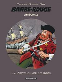 L'Intégrale Barbe Rouge, Tome 10 : Pirates en mer des Indes