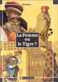 La femme ou le tigre ?