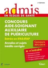 Concours aide soignant auxiliaire puériculture IFAS IFAP annales corrigées
