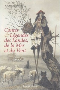 Contes & légendes des Landes, de la Mer et du Vent