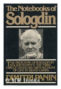 The Notebooks of Sologdin / Dimitri Panin ; Translated by John Moore