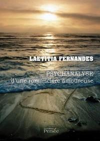 Psychanalyse d'une romancière amoureuse