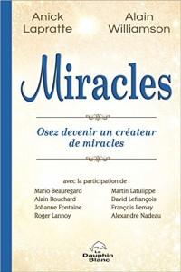 Miracles - Osez devenir un créateur de miracles