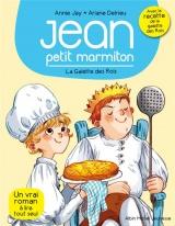 La galette des rois: Jean, petit marmiton - tome 7