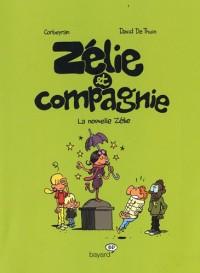 Zélie et Compagnie, Tome 5 : La nouvelle Zélie