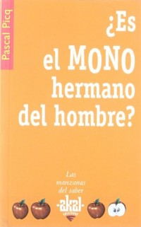 Es el mono hermano del hombre? / It's the Monkey Man's Brother?
