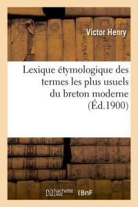 Lexique Ety du Breton Moderne  ed 1900