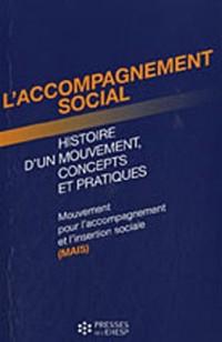 L'accompagnement social, histoire d'un mouvement, concepts et pratiques : Mouvement pour l'accompagnement et l'insertion sociale