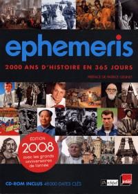 Ephéméris : 2000 ans d'histoire en 365 jours (1Cédérom)