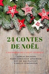 24 Contes de Noël: Calendrier de l'Avent Féerique