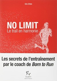 No limit : Le trail en harmonie
