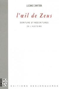 L'oeil de Zeus : Ecritures et réécritures de l'Histoire