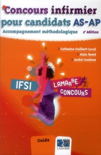 Concours Infirmier Candidats As-Ap 2e ed