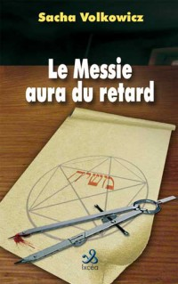 Le Messie Aura du Retard