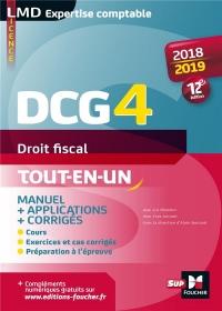 DCG 4 - Droit fiscal - Manuel et applications - 2018-2019 - 12e édition - Préparation complète